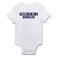 Proud to be Koehler Infant Bodysuit