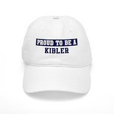 Proud to be Kibler Baseball Cap