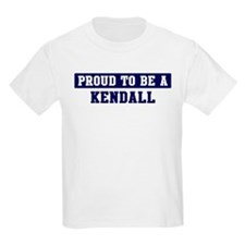 Proud to be Kendall T-Shirt