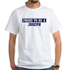 Proud to be Joseph Shirt