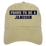Proud to be Jamison Hat