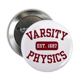 "Varsity Physics 2.25"" Button"