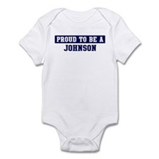 Proud to be Johnson Infant Bodysuit