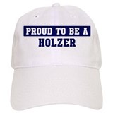 Proud to be Holzer Baseball Cap