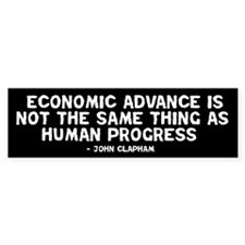 Quote - Clapham - Human Progress Bumper Sticker