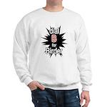 Dial B for Birder Sweatshirt