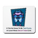 Two Faced Mousepad