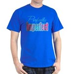 Perfectly Imperfect Dark T-Shirt