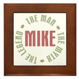 Mike Man Myth Legend Framed Tile