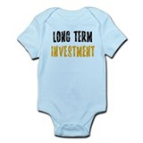 Long Term Investment Infant Bodysuit