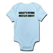 Daddy's hunting buddy Infant Bodysuit