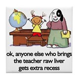 teachers pet Design Preview Tile Coaster