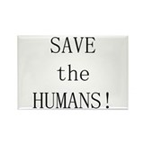Save the Humans Rectangle Magnet (10 pack)