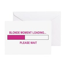 BLONDE MOMENT LOADING... Greeting Cards (Pk of 20)