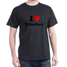 I Love Tofurkey T-Shirt