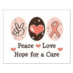 Peace Love Hope For A Cure Small Poster