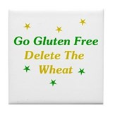 Go Gluten Free: Delete The Wheat Tile Coaster