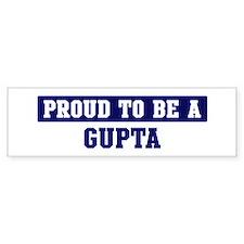 Proud to be Gupta Bumper Bumper Sticker
