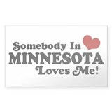 Somebody in Minnesota Loves Me Rectangle Decal