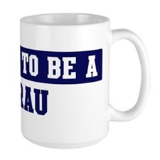 Proud to be Grau Mug