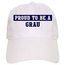 Proud to be Grau Baseball Cap