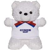 Proud to be Grant Teddy Bear