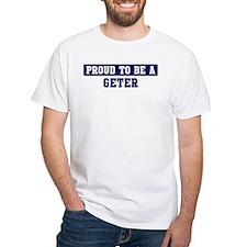 Proud to be Geter Shirt