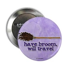 """have broom, will travel 2.25"""" Button (10 pack)"""