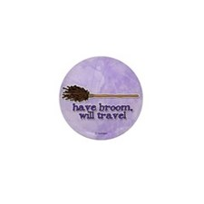 have broom, will travel Mini Button (100 pack)