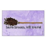 have broom, will travel Rectangle Decal