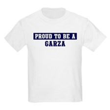 Proud to be Garza T-Shirt