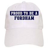 Proud to be Fordham  Baseball Cap