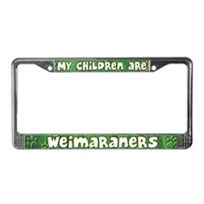 My Children Weimaraner License Plate Frame