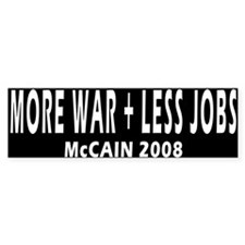 More War Less Jobs (Bumper 10 pk)