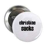 "Christine Sucks 2.25"" Button (10 pack)"