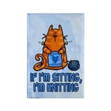 if i'm sitting, i'm knitting Rectangle Magnet (10
