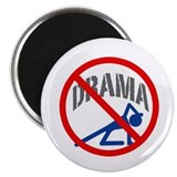 &quot;No Drama!&quot; Magnet