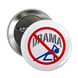 &quot;No Drama!&quot; 2.25&quot; Button
