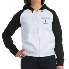 I'd Rather Be A Pelican Women's Raglan Hoodie