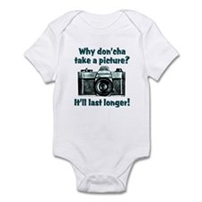 Why Don'cha Take a Picture Infant Bodysuit