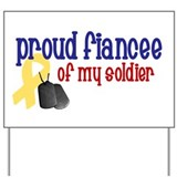 Proud Fiancee of my Soldier Yard Sign