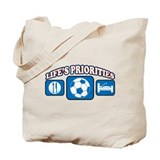 Life's Priorities Soccer Tote Bag