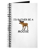 I'd Rather Be A Moose Journal