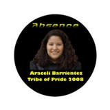 "Araceli Barrientez 3.5"" Button"