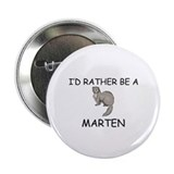 "I'd Rather Be A Marten 2.25"" Button (10 pack)"