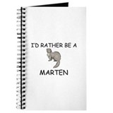I'd Rather Be A Marten Journal