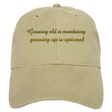 Growing old is mandatory.. Baseball Cap
