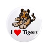 "I Love Tigers 3.5"" Button"