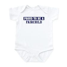 Proud to be Fairchild Infant Bodysuit