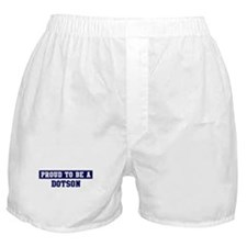Proud to be Dotson Boxer Shorts